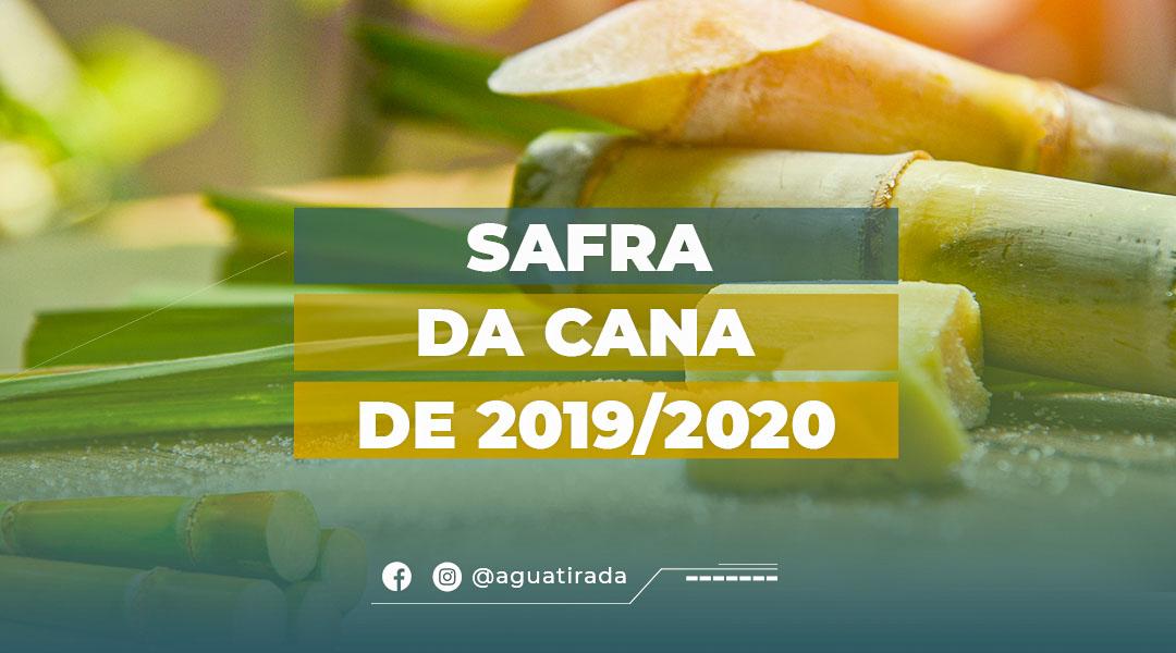 Safra da Cana de 2019/2020
